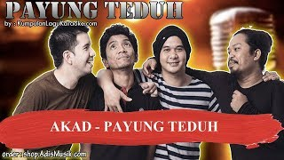 AKAD -  PAYUNG TEDUH Karaoke