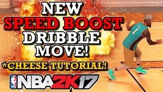 getlinkyoutube.com-NBA 2K17 NEW SPEED BOOST DRIBBLE MOVE!! (CHEESE TUTORIAL!!)