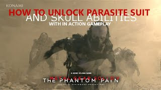 getlinkyoutube.com-MGSV: TPP - How to unlock Parasite Suit & Skull Abilities (With Gameplay)