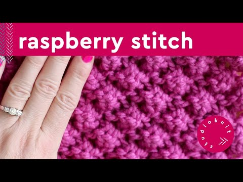 How to Knit the RASPBERRY Stitch Vintage Pattern [aka Trinity or Astrakhan]