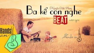 getlinkyoutube.com-Ba kể con nghe » Nguyễn Hải Phong ✎ acoustic beat by Trịnh Gia Hưng