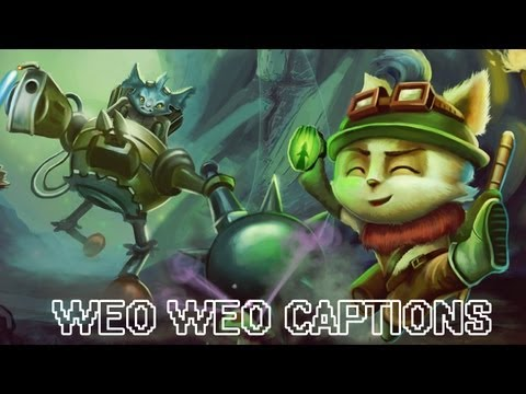 League of Legends : Weo Weo Captions