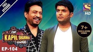 The-Kapil-Sharma-Show-Ep-104-Irrfan-Khan-In-Kapils-Show-7th-May-2017 width=
