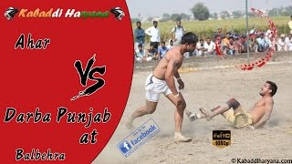 Ahar Vs Darba Punjab(अहर Vs दरबा पंजाब) Kabaddi match at Balbehra