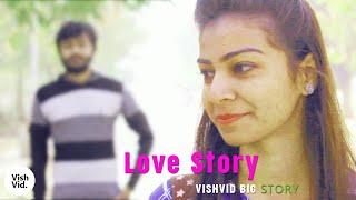 Love Story - Indian Hindi Short Film | Heart Touching Short Film | True Love Story | By Vishvid