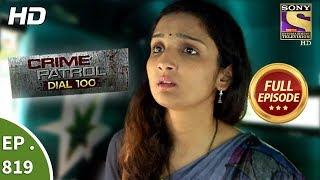 Crime Patrol Dial 100 - Ep 819 - Full Episode - 12th July, 2018 width=