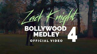 Zack Knight - Bollywood Medley Pt 4