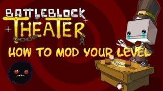 getlinkyoutube.com-BattleBlock Theater - How to mod your level (Tutorial)