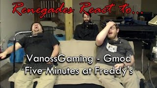 getlinkyoutube.com-Renegades React to... VanossGaming - Gmod: Five Minutes at Freddy's (Gmod Sandbox Funny Moments)