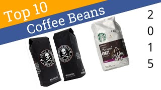 10 Best Coffee Beans 2015