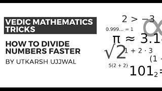 getlinkyoutube.com-Vedic Maths Tricks to Divide Numbers Faster {UPSC CSE/IAS, SSC CGL/CHSL, Bank PO, Railways, CAT}