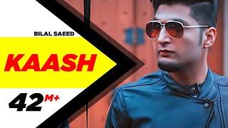 getlinkyoutube.com-Kaash | Bilal Saeed | Latest Punjabi Songs 2015 | Speed Records