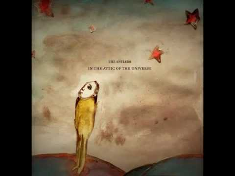 The Antlers - In the Attic of the Universe (Full Album)