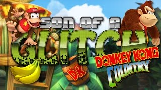 getlinkyoutube.com-Donkey Kong Country Glitches - Son of a Glitch - Episode 68