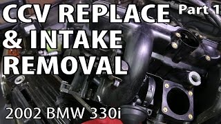 getlinkyoutube.com-BMW 330i 325i E46 CCV Replace & Intake Removal (Part 1) - See It Clearly! P0171 P0174 Repair