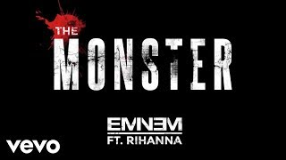 Eminem - The Monster (ft. Rihanna)