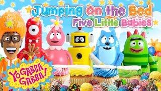 getlinkyoutube.com-Yo GABBA GABBA Five Little Babies JUMPING ON THE BED ♥Toy Nursery Rhyme♥ Kids Songs Baby Songs