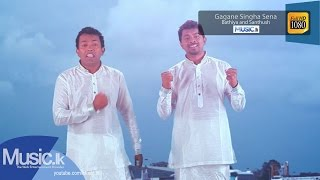 Gagane Singha Sena - Bathiya and Santhush