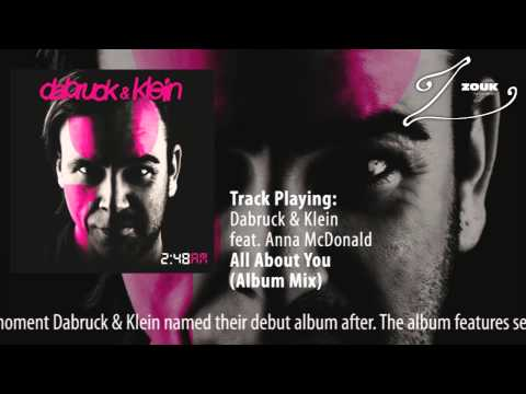 Dabruck &amp; Klein feat. Anna McDonald - All About You (Album Mix)