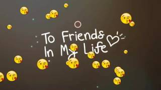 friends forever (whatsapp status video)