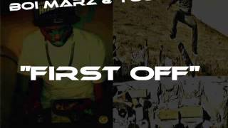 getlinkyoutube.com-B-Boi Marz & Young Ricc - First Off (Produced by: Dominique Locksley)
