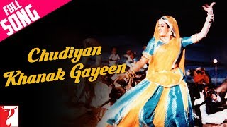 Chudiyan Khanak Gayeen - Full Song | Lamhe | Anil Kapoor | Sridevi | Ila Arun | Lata Mangeshkar