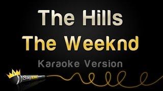 getlinkyoutube.com-The Weeknd - The Hills (Karaoke Version)