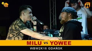 bitwa YOWEE vs MILU # WBW 2016 Gdańsk (finał) # freestyle battle