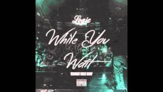 getlinkyoutube.com-Logic - While You Wait (Official Audio)