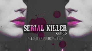 ● multifemale | serial killer [+lightningdisastro]