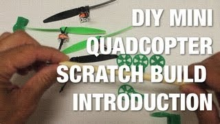 getlinkyoutube.com-DIY Mini Quadcopter Scratch Build Introduction - 3D Printed Frame, Cheap Electronics, and MultiWii