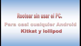 getlinkyoutube.com-Rootear Xperia M2,  M2 Aqua y LG sin Pc Fácil y rápido