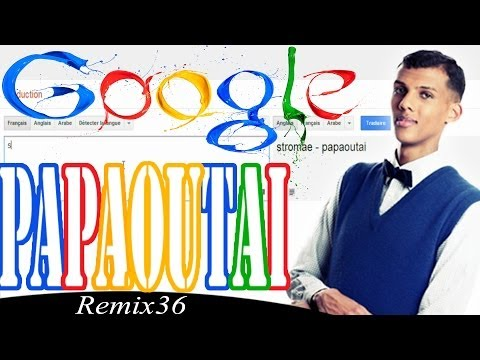 Google Traduction Chante Papaoutai De Stromae - Remix 36