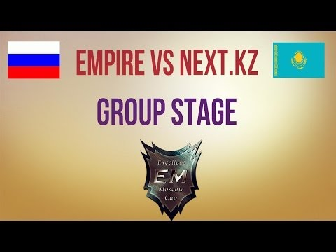 Empire vs Next.kz Group Stage MEC