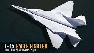 getlinkyoutube.com-Papierflieger selbst basteln. Papierflugzeug falten - Beste Origami Flugzeug  | F-15 Eagle