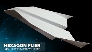 How to make a paper airplane: Cool paper plane that FLIES | Hexagon Flier
