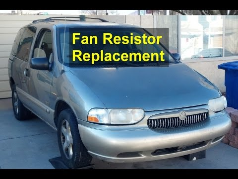 Fan only runs on 4, fan resistor replacement, Mercury Villager - VOTD