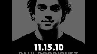 Paul Rodriguez l Me, Myself & I l 2010