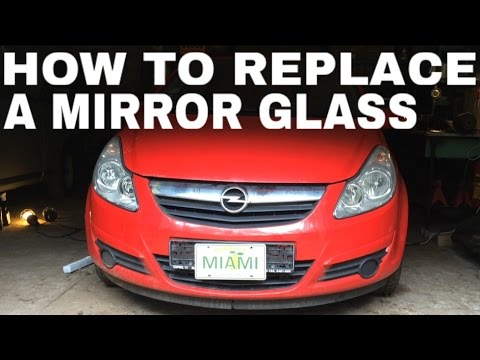 Wing mirror glass replacement on Opel / Vauhxall Corsa D