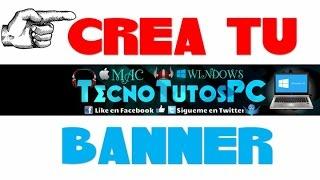 getlinkyoutube.com-Como Crear un Banner para YouTube 2016 SIN PROGRAMAS Y FACIL
