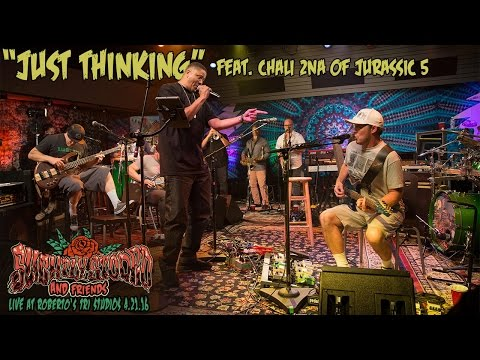 Just Thinking Live at Roberto's TRI Studios 2 (ft. Chali 2na of Jurassic 5)