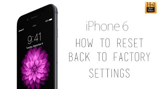 getlinkyoutube.com-iPhone 6 - How to Reset Back to Factory Settings​​​ | H2TechVideos​​​