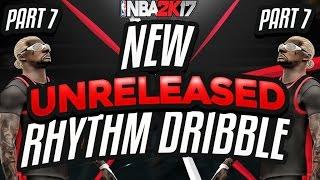 getlinkyoutube.com-NBA 2K17 New Best Unreleased Rhythm Dribble Part 7 After Patch 11 | Secret Rhythm Dribble