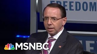Is Rosenstein Allowing President Trump To Compromise The DoJ With Requests? | Rachel Maddow | MSNBC