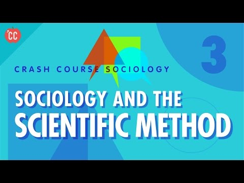 Sociology & the Scientific Method: Crash Course Sociology #3