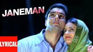 Janeman Lyrical Video   Aryan   Sonu Nigam, Shreya Ghoshal   Sohail Khan, Sneha Ullal width=