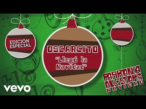 Llego La Navidad de Oscarcito Letra y Video