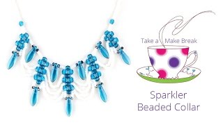 Sparkler Beaded Collar | Take a Make Break with Debbie