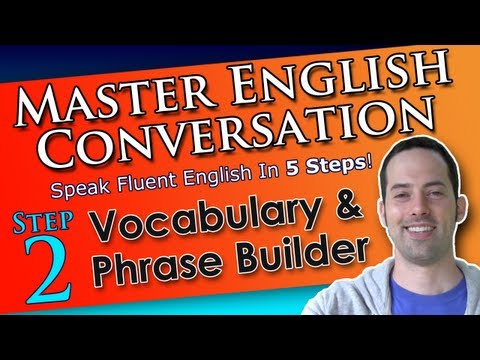 Learn English Words & Phrases - Best English Conversation Course - 2 - Learn English Conversation