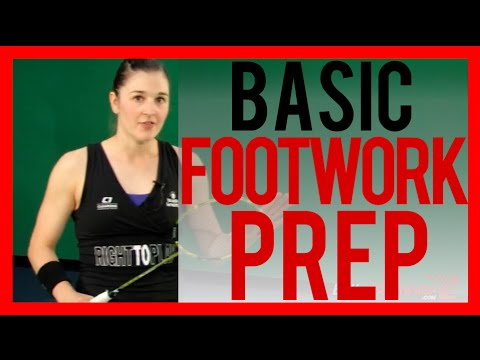 Badminton Footwork Lesson 02 - Forehand Footwork Basic Prep